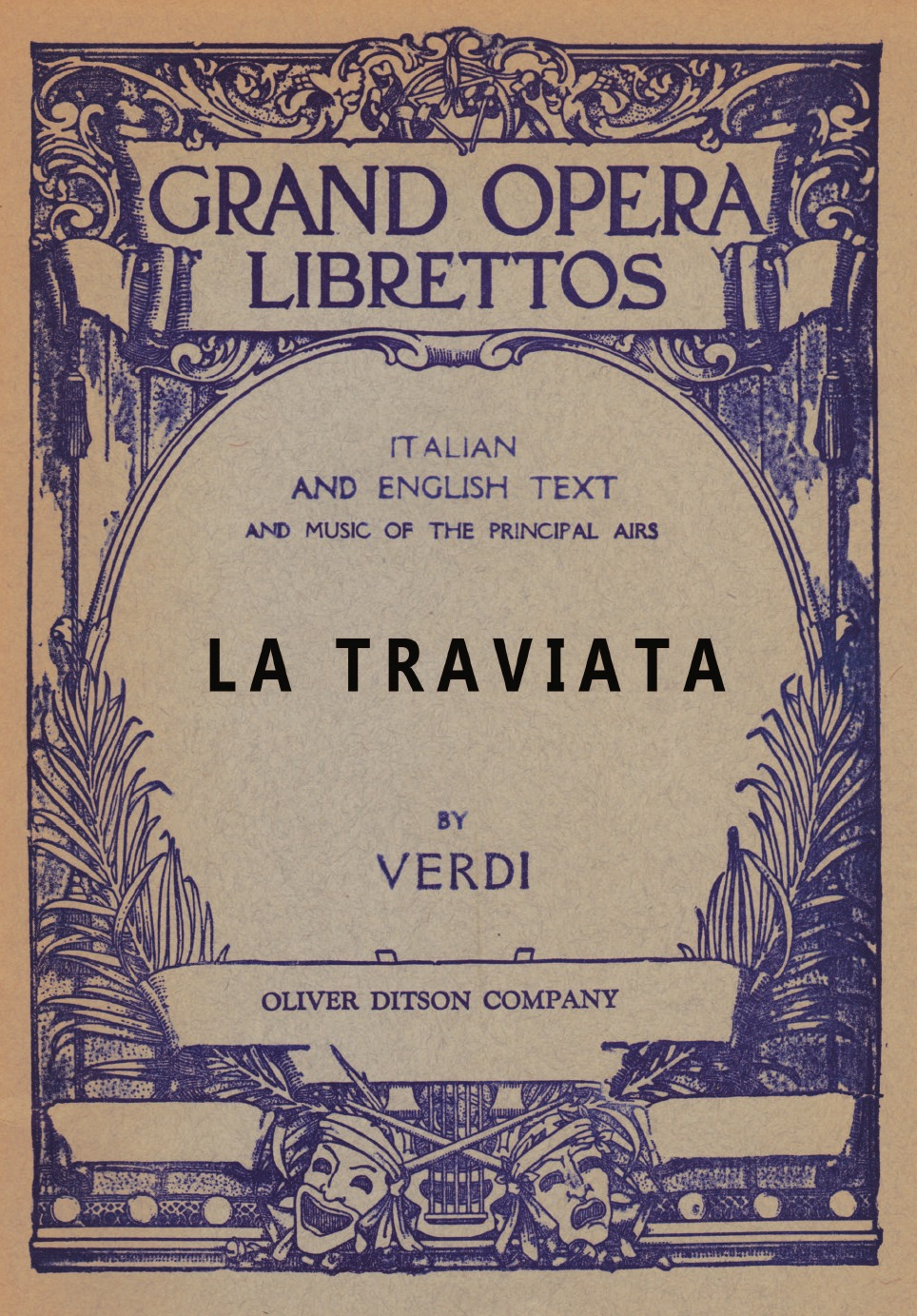 Francesco Maria Piave, T. T. Barker La Traviata. Libretto, Italian and English Text and Music of the Principal Airs giuseppe verdi ein maskenball un ballo in maschera
