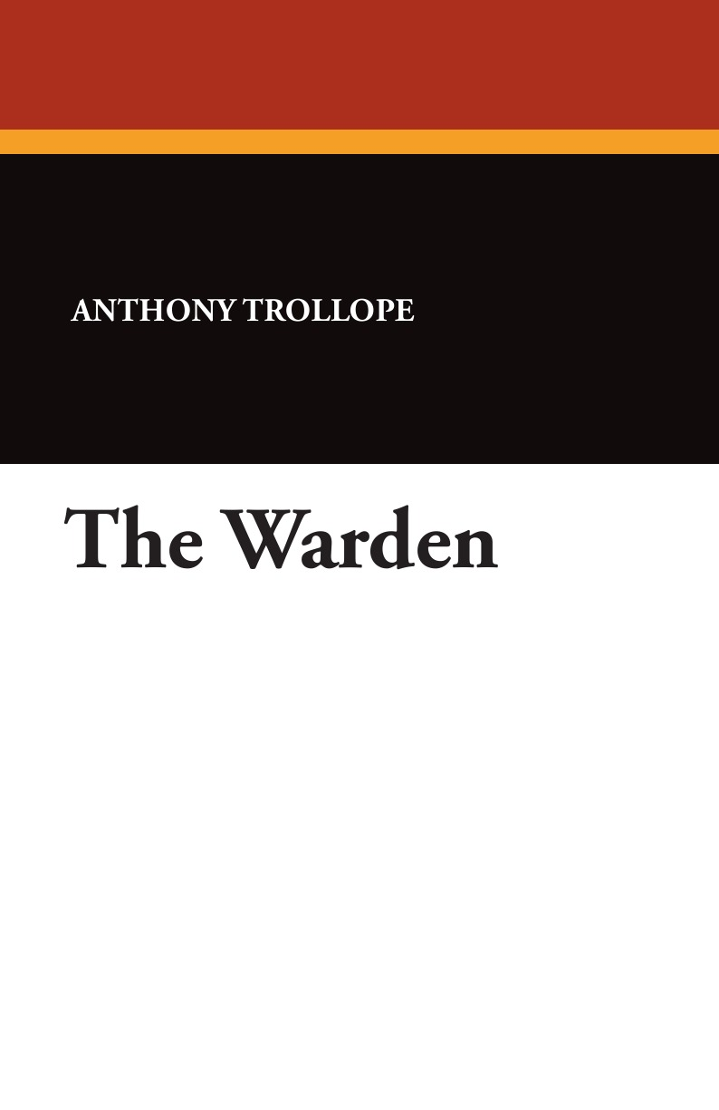 Anthony Trollope The Warden trollope anthony sir harry hotspur of humblethwaite