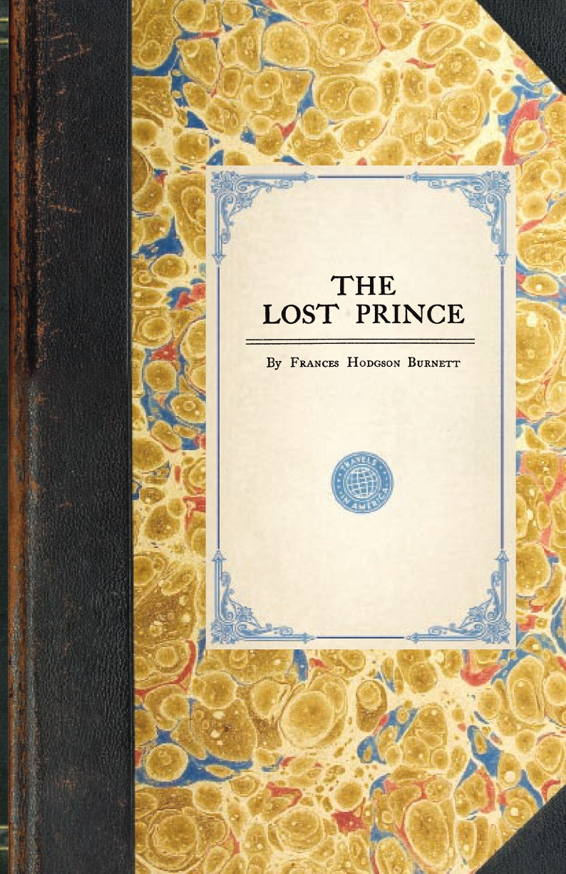 Frances Hodgson Burnett The Lost Prince the little prince