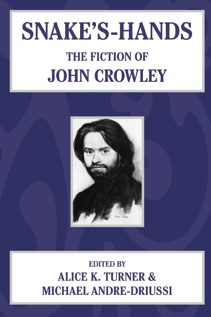Snake.s Hands. The Fiction of John Crowley недорго, оригинальная цена