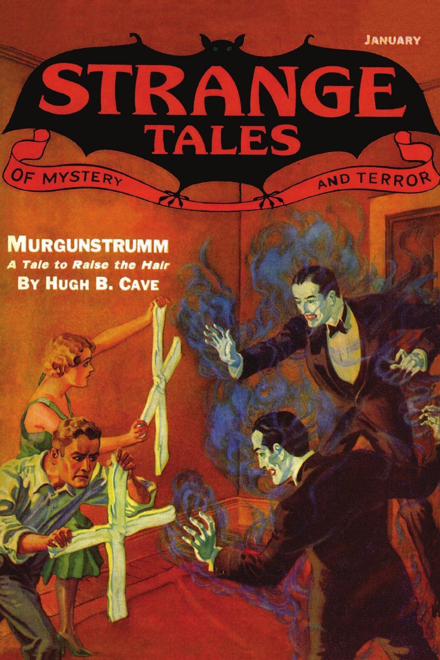 John Gregory Betancourt Pulp Classics. Strange Tales .7 (January 1933) weird tales 297 summer 1990