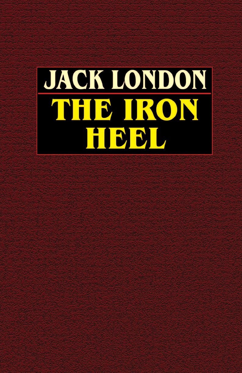 Jack London The Iron Heel london j the iron heel