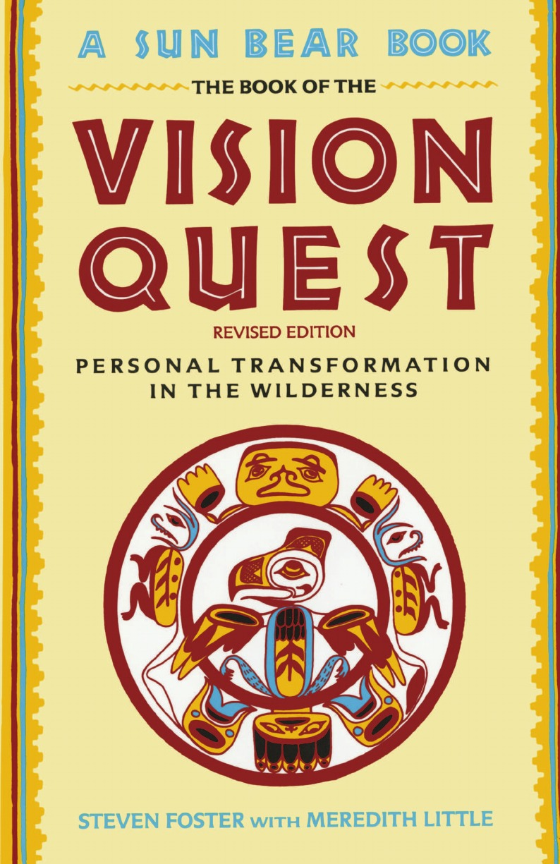 Steven Foster, George Foster Book of Vision Quest foster