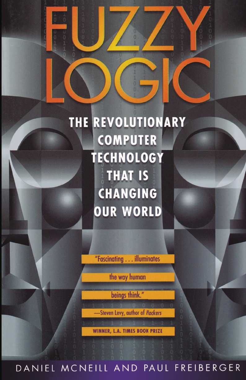 Daniel McNeill, Dan McNeill Fuzzy Logic. The Revolutionary Computer Technology That Is Changing Our World цена