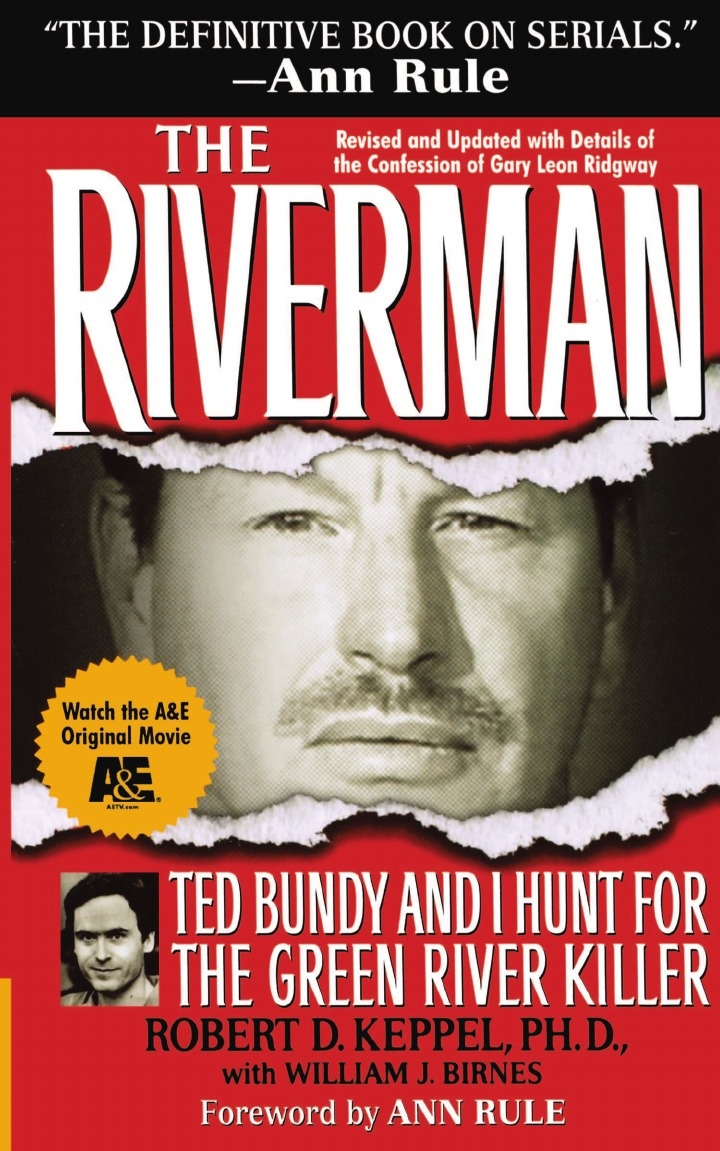 где купить Robert D. Keppel The Riverman. Ted Bundy and I Hunt for the Green River Killer дешево