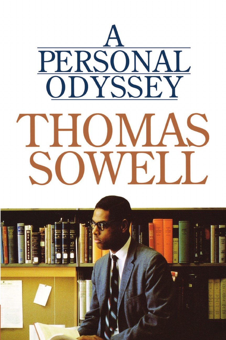 Thomas Sowell A Personal Odyssey the odyssey of the aor