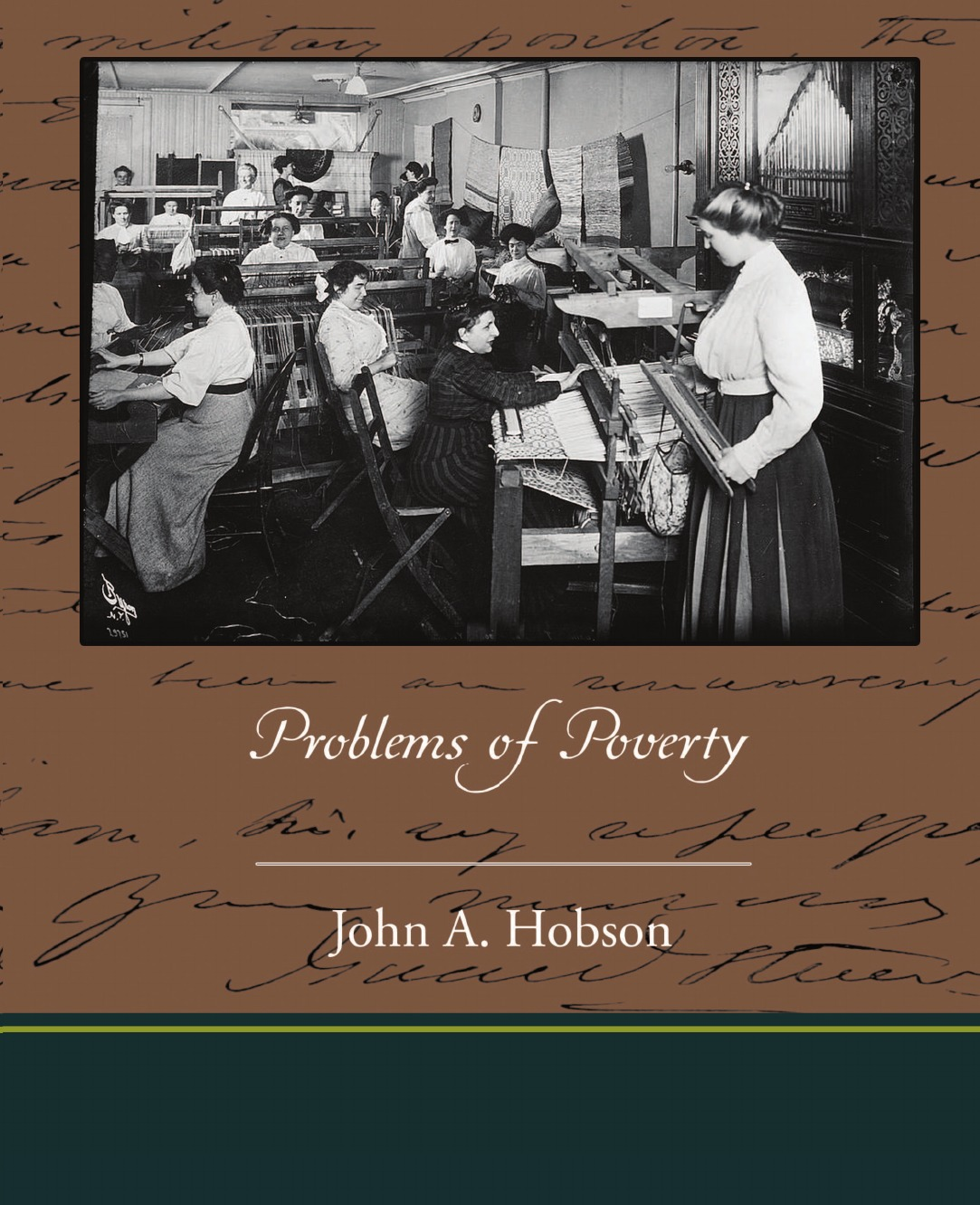 John A. Hobson Problems of Poverty portraits of poverty