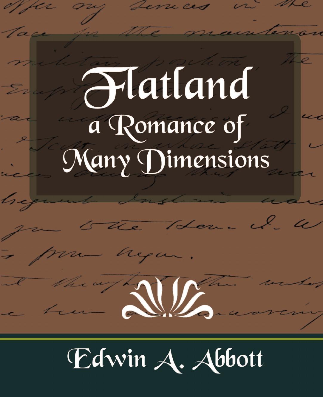 Edwin Abbott Abbott, Edwin a. Abbott Flatland a Romance of Many Dimensions abbott edwin abbott philochristus