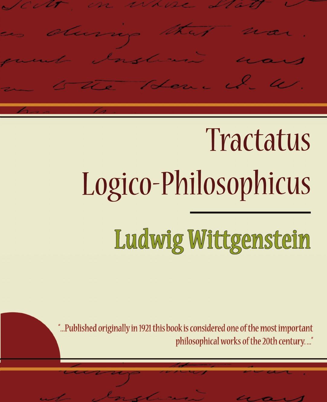 Wittgenstein Ludwig Wittgenstein, Ludwig Wittgenstein Tractatus Logico-Philosophicus - Ludwig Wittgenstein michael luntley wittgenstein opening investigations