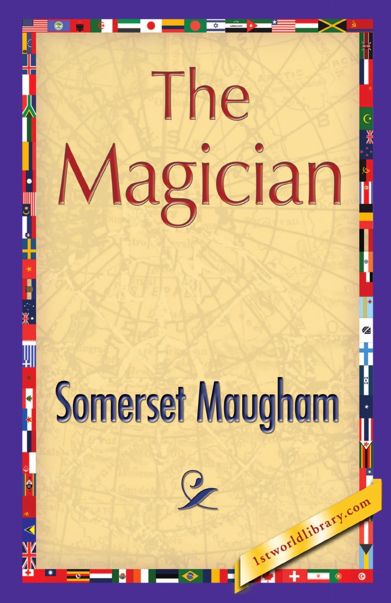 Maugham Somerset Maugham, Somerset Maugham The Magician william somerset maugham the magician
