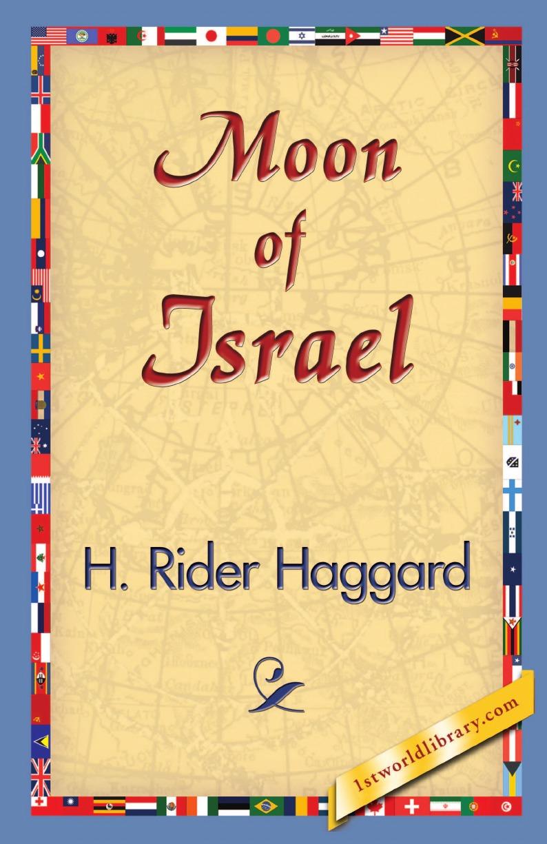H. Rider Haggard Moon of Israel haggard h moon of israel