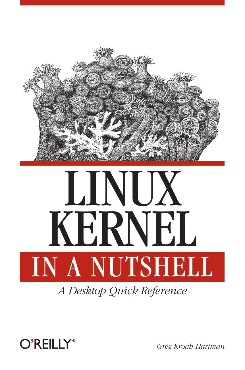 Greg Kroah-Hartman Linux Kernel in a Nutshell nutshell