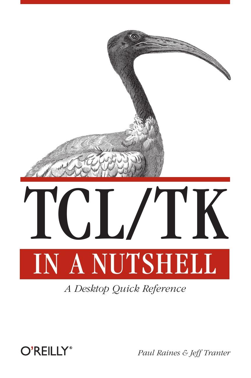 Paul Raines, Jeff Tranter TCL/TK in a Nutshell nutshell