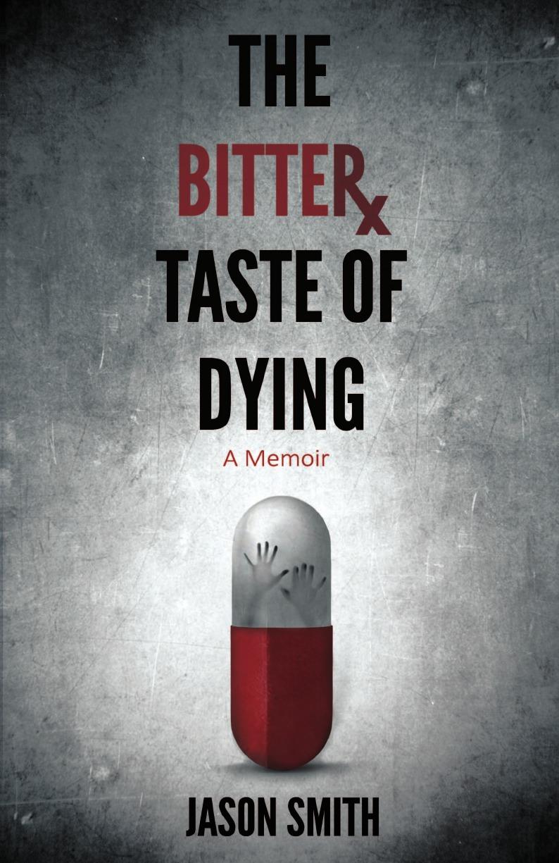 Jason Elisha Smith The Bitter Taste of Dying calo tijuana