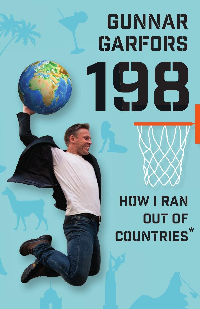 Garfors Gunnar 198. How I Ran Out Of Countries