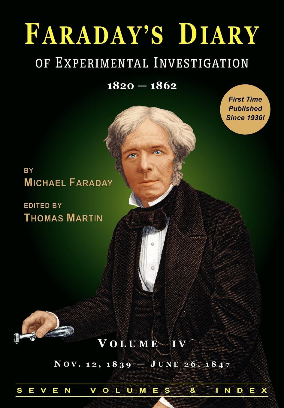 Michael Faraday F Diary of Experimental Investigation - 2nd edition, Vol. 4