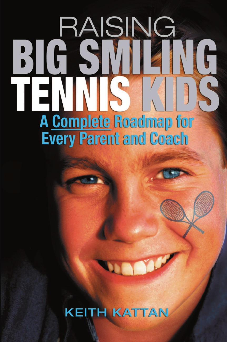 Keith Kattan Raising Big Smiling Tennis Kids. A Complete Roadmap for Every Parent and Coach dhs hurricane long iii off table tennis blade shakehand for pingpong racket