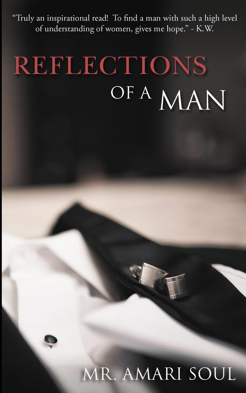 Mr. Amari Soul Reflections Of A Man marsh richard the woman with one hand and mr ely s engagement