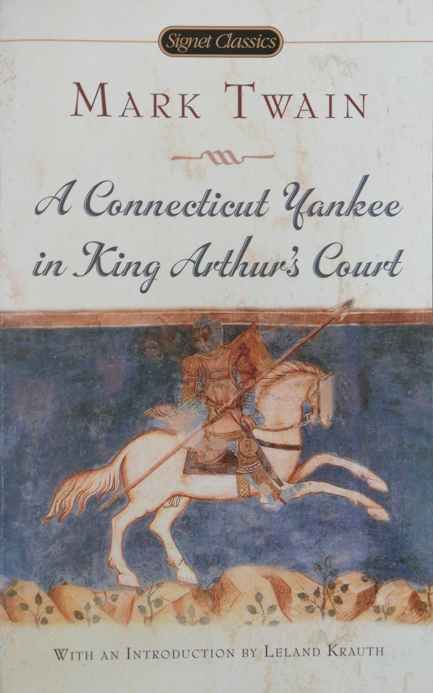 Mark Twain Connecticut Yankee in King Arthur s Court connecticut yankee in king arthur