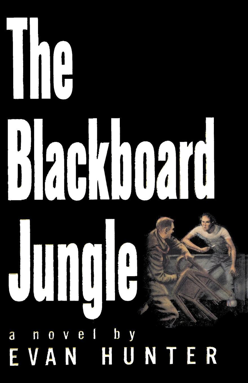 Evan Hunter Blackboard Jungle electrelane electrelane rock it to the moon