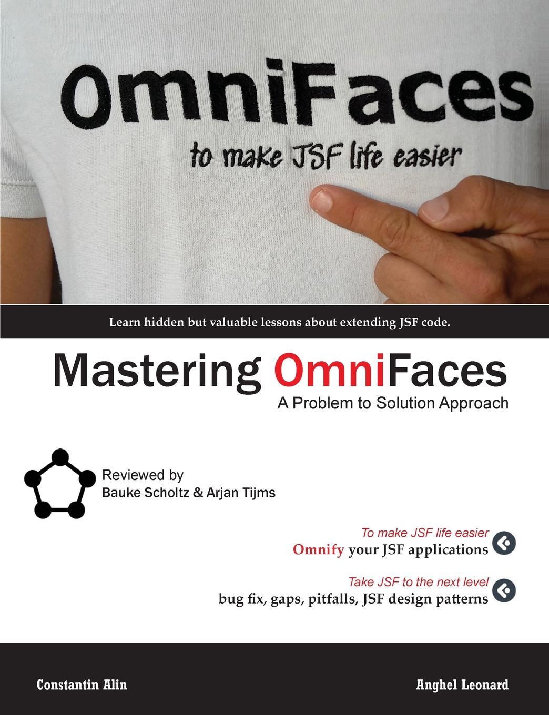 Anghel Leonard, Constantin Alin Mastering OmniFaces