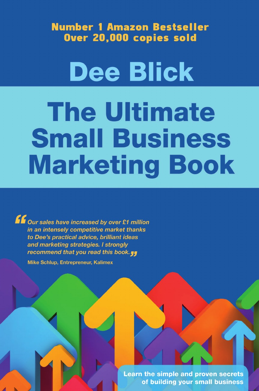 Dee Blick The Ultimate Small Business Marketing Book рубашка поло printio bdsm business development sales and marketing