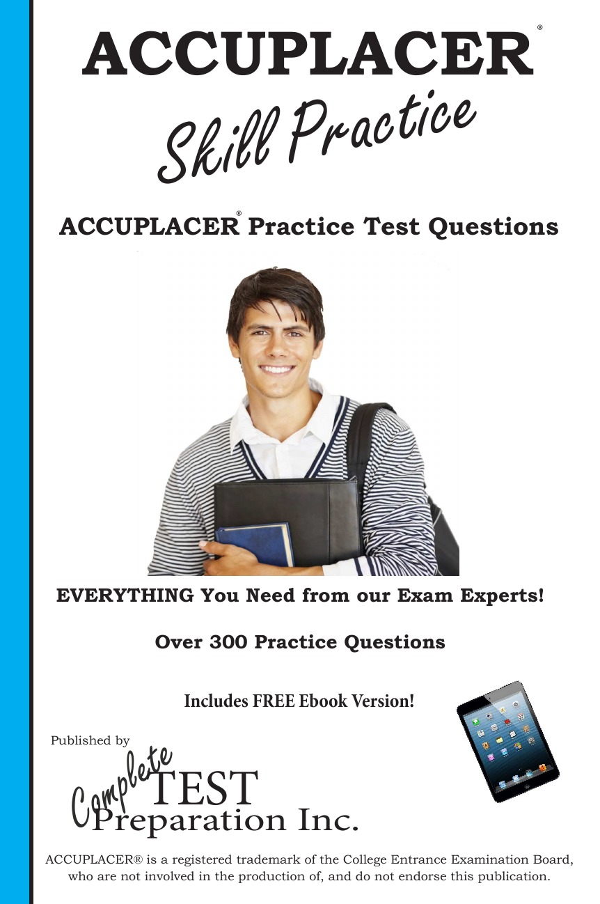 Complete Test Preparation Inc. ACCUPLACER Skill Practice.. Practice Test Questions for the ACCUPLACER Test. block tsop28 ucos dedicated ic zy212a burning test socket adapter