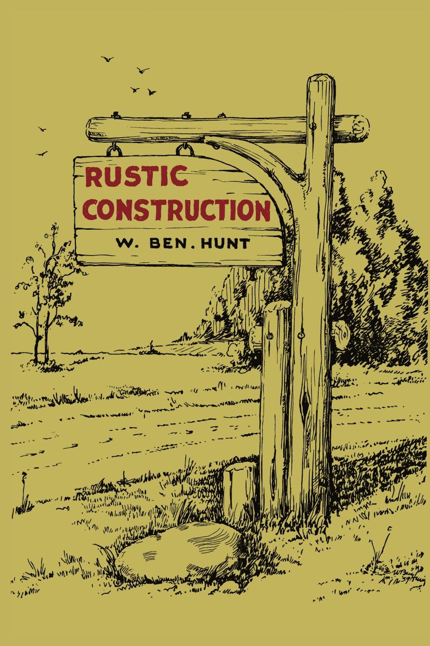 W. Ben Hunt Rustic Construction hunt l the evening road