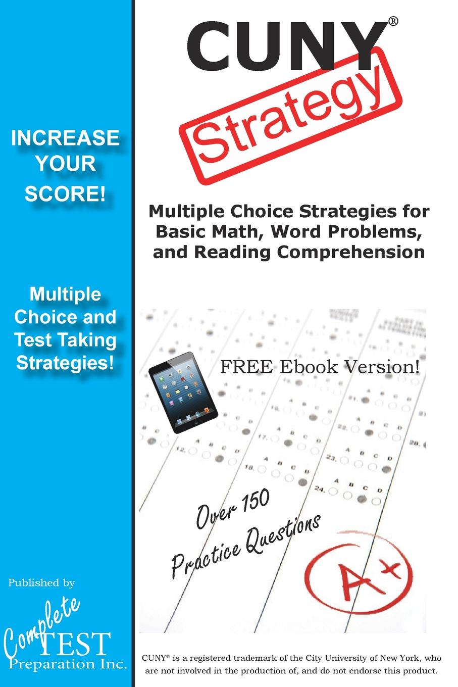 Complete Test Preparation Inc. CUNY Test Strategy. Winning Multiple Choice Strategies for the CUNY test. marcus alexander strategy for the corporate level where to invest what to cut back and how to grow organisations with multiple divisions