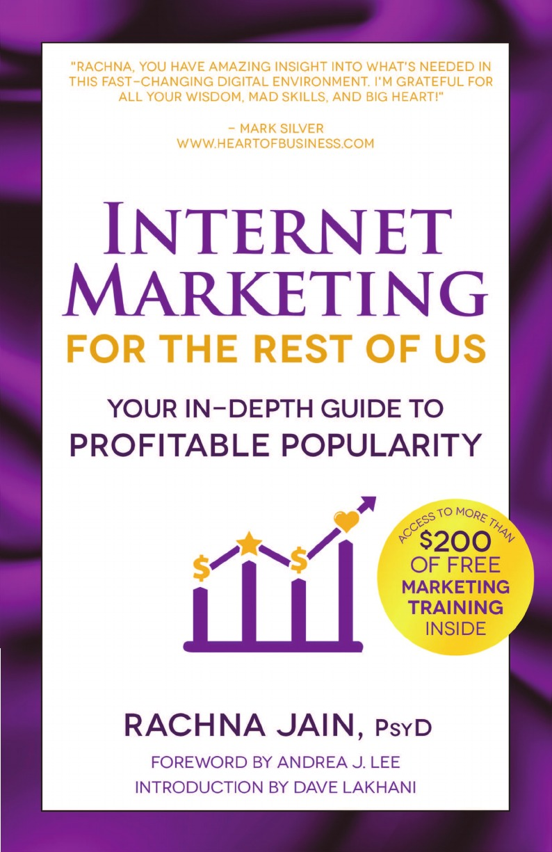 Rachna Jain Internet Marketing for the Rest of Us. Your In-Depth Guide to Profitable Popularity цена