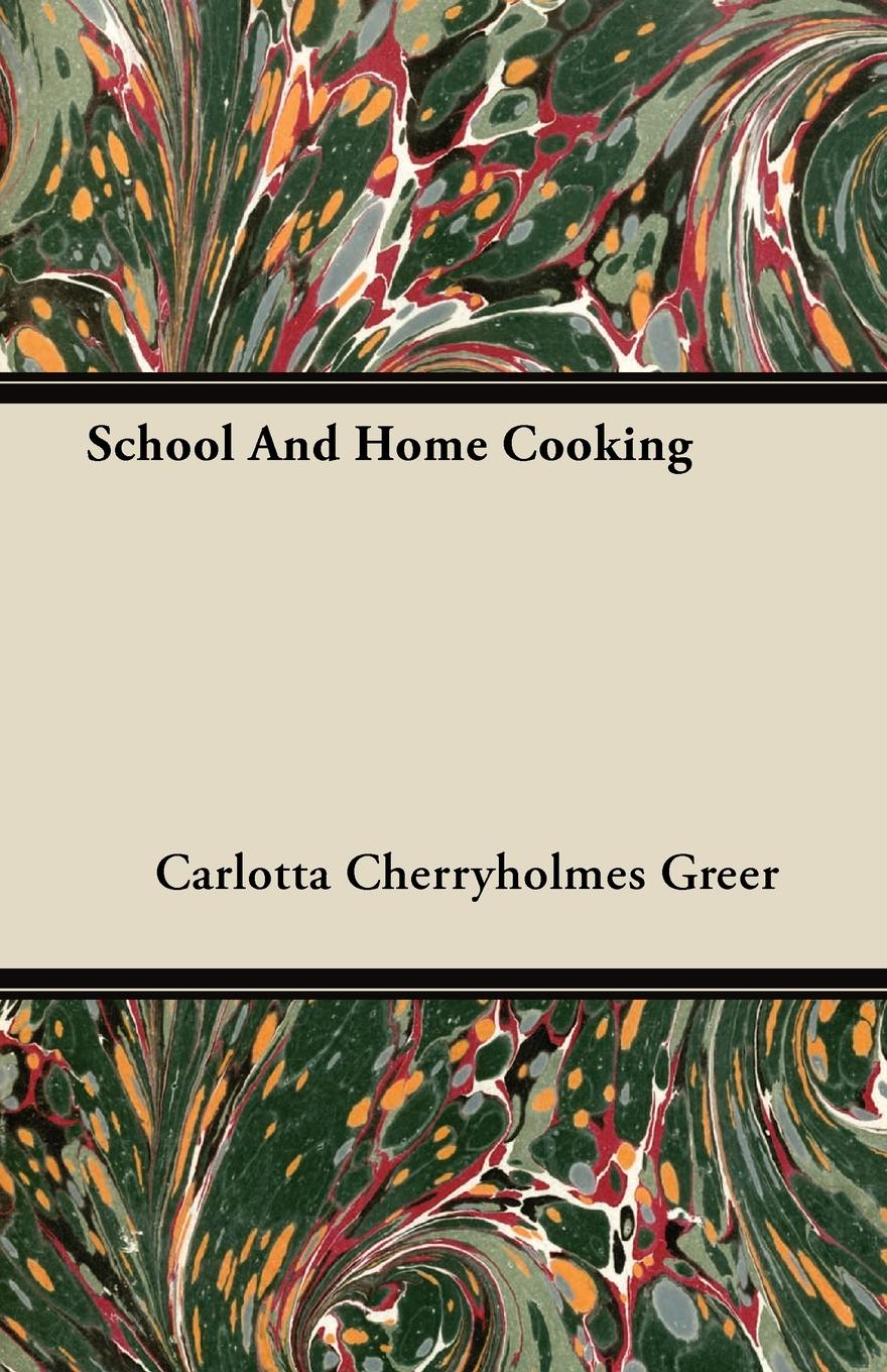 Carlotta Cherryholmes Greer School And Home Cooking