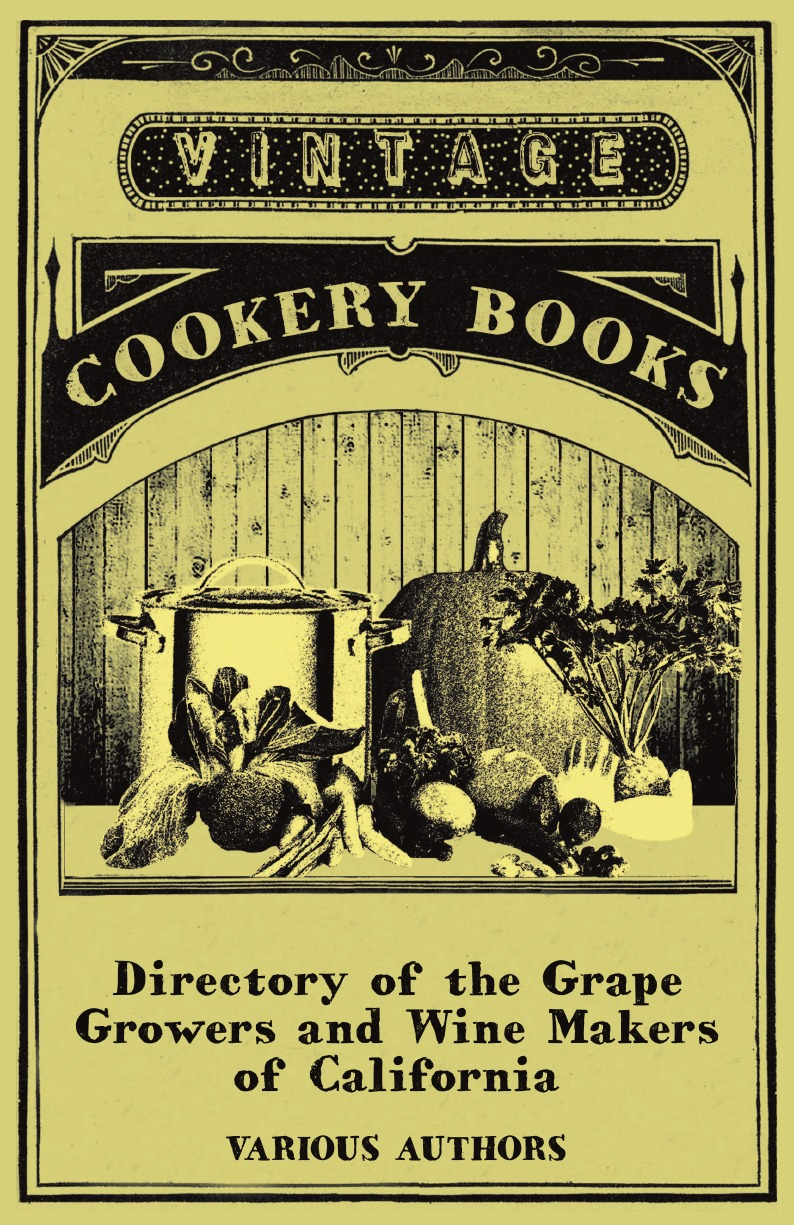 Various Directory of the Grape Growers and Wine Makers of California