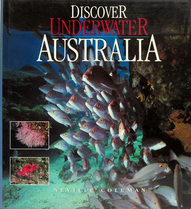 Coleman N. Discover Underwater Australia
