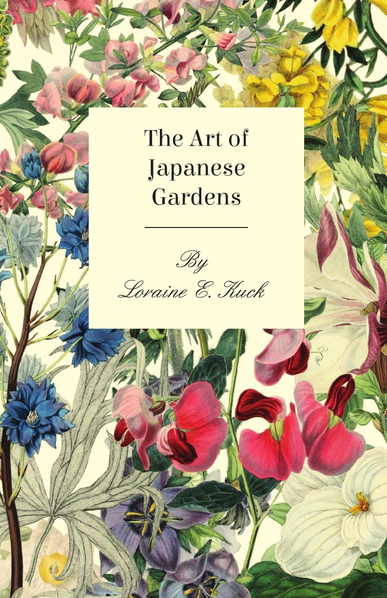 Loraine E. Kuck The Art of Japanese Gardens недорого