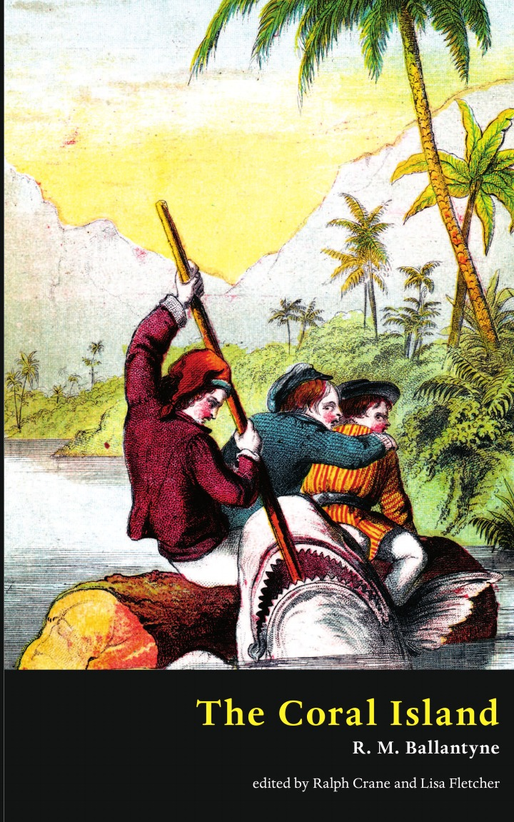 Robert Michael Ballantyne, R.M. Ballantyne The Coral Island (Valancourt Classics) robert michael ballantyne r m ballantyne the coral island valancourt classics