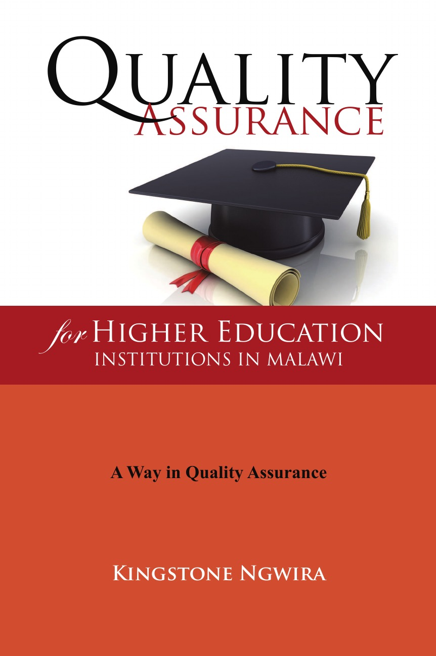 Kingstone Ngwira Quality Assurance for Higher Education Institutions in Malawi pauline reynolds j representing u popular culture media and higher education ashe higher education report 40 4