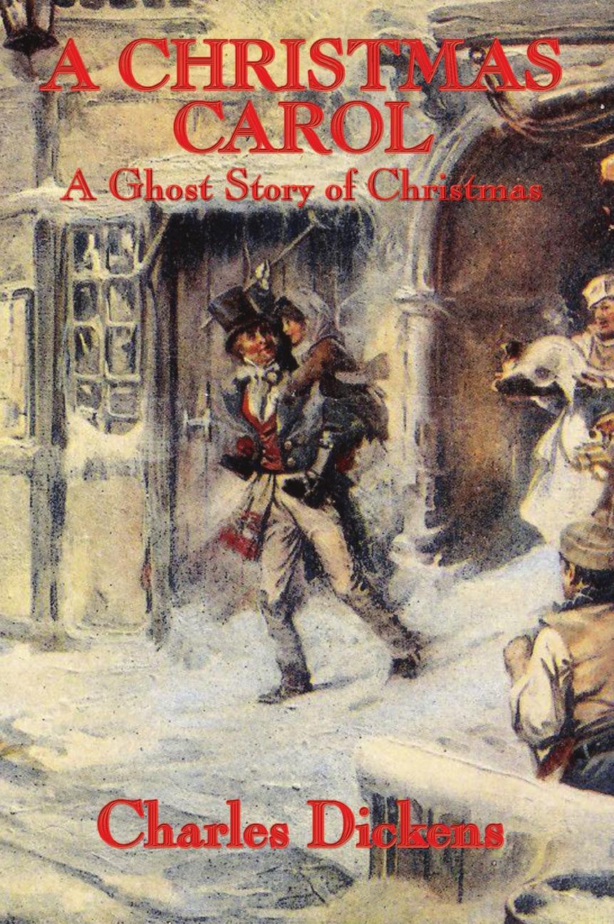 Чарльз Диккенс A Christmas Carol. A Ghost Story of Christmas dickens c a christmas carol книга для чтения