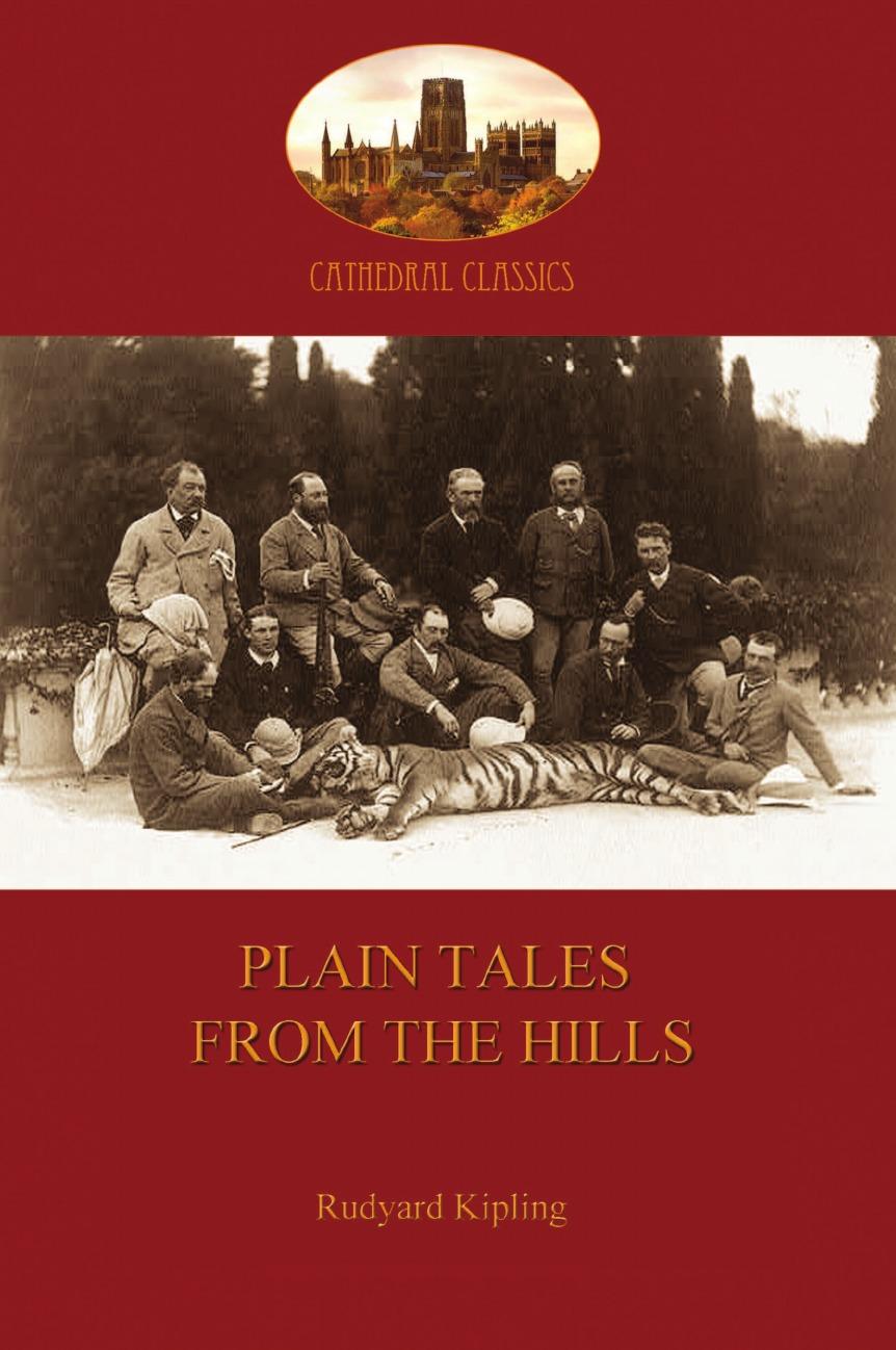 Rudyard Kipling Plain Tales from the Hills (Aziloth Books) plain tales from the hills aziloth books