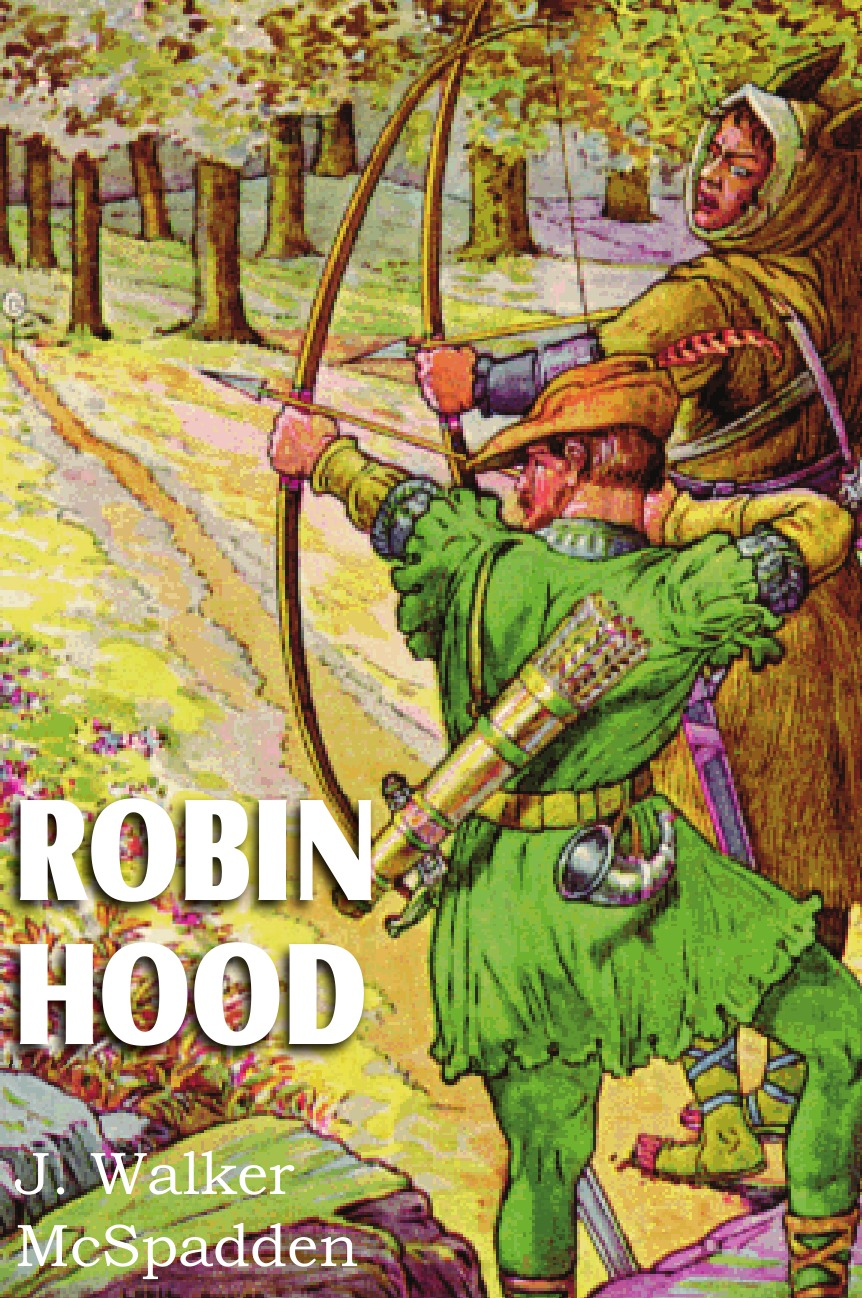 J. Walker McSpadden Robin Hood primary readers robin hood teacher s book