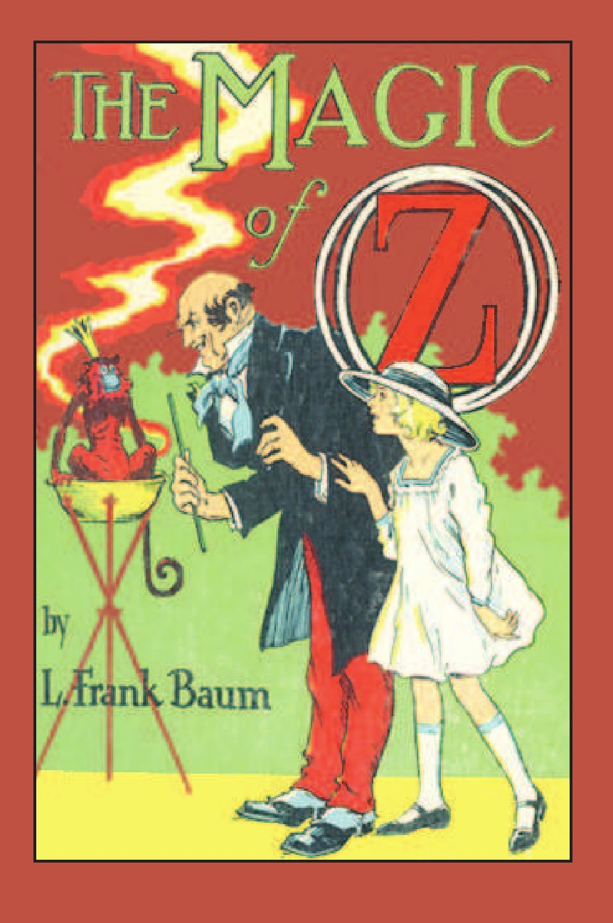L. Frank Baum The Magic of Oz the wizard of oz