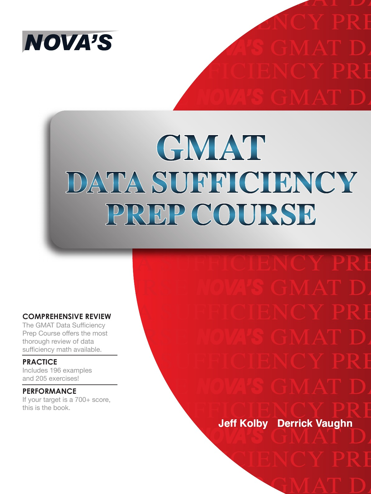 Jeff Kolby, Derrick Vaughn GMAT Data Sufficiency Prep Course scott hatch a gmat for dummies