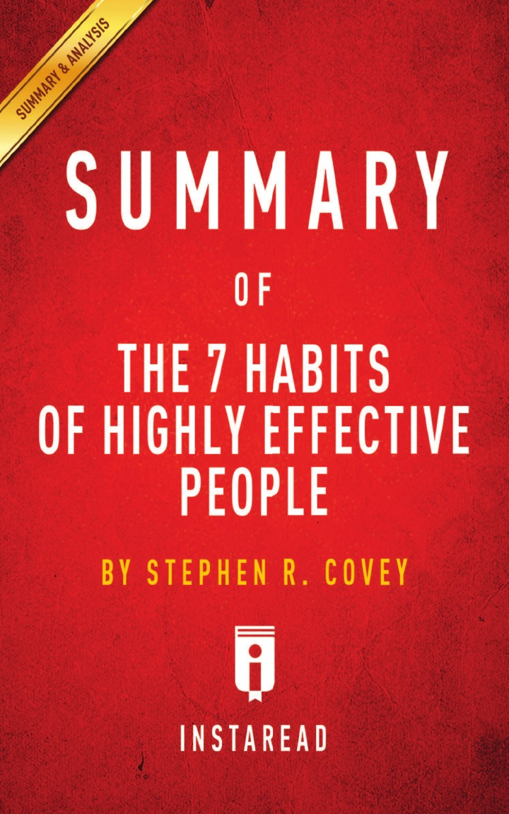 Instaread Summaries Summary of The 7 Habits of Highly Effective People. by Stephen R. Covey . Includes Analysis stephen r donaldson white gold wielder