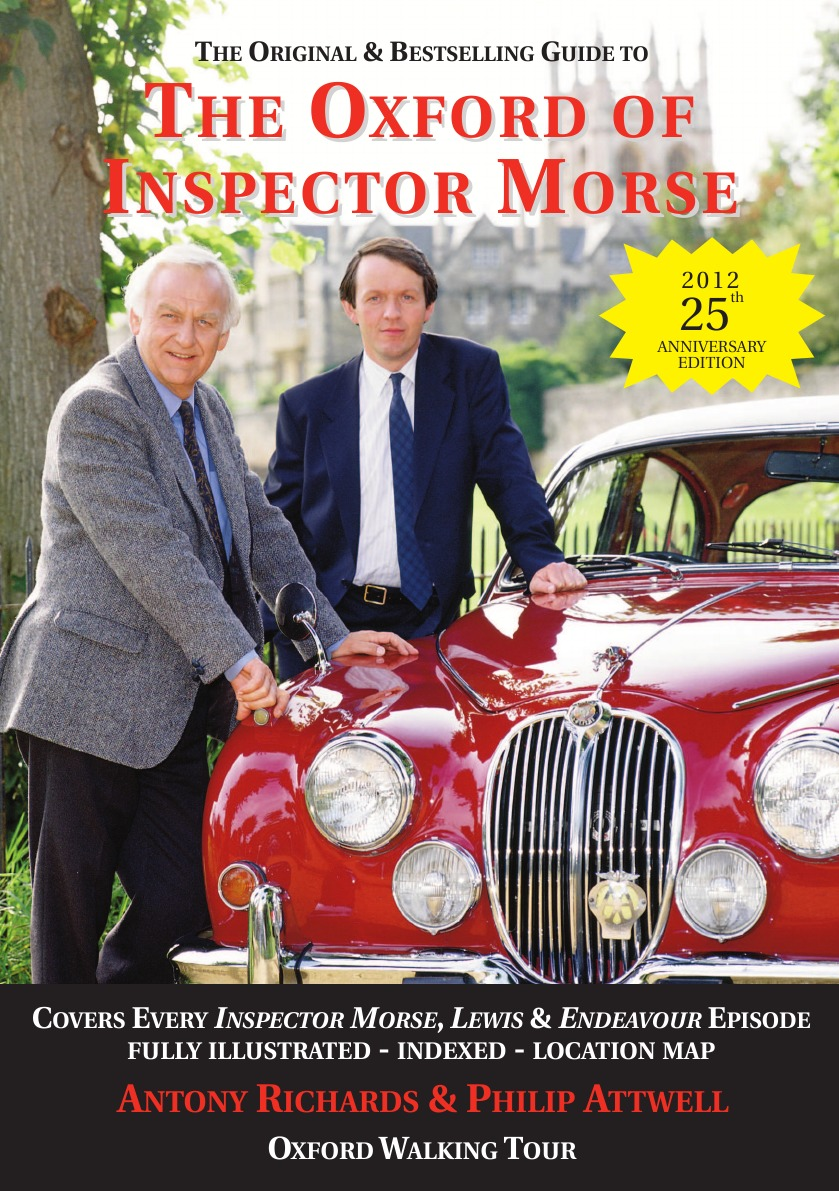 Antony J Richards, Philip Attwell The Oxford of Inspector Morse deborah morse denenholz a companion to the brontes