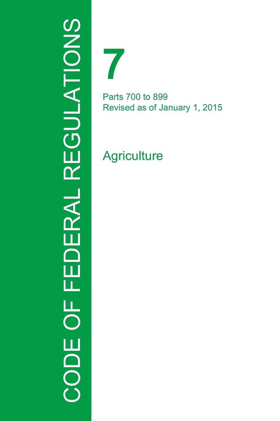 Code of Federal Regulations Title 7, Volume January 1, 2015