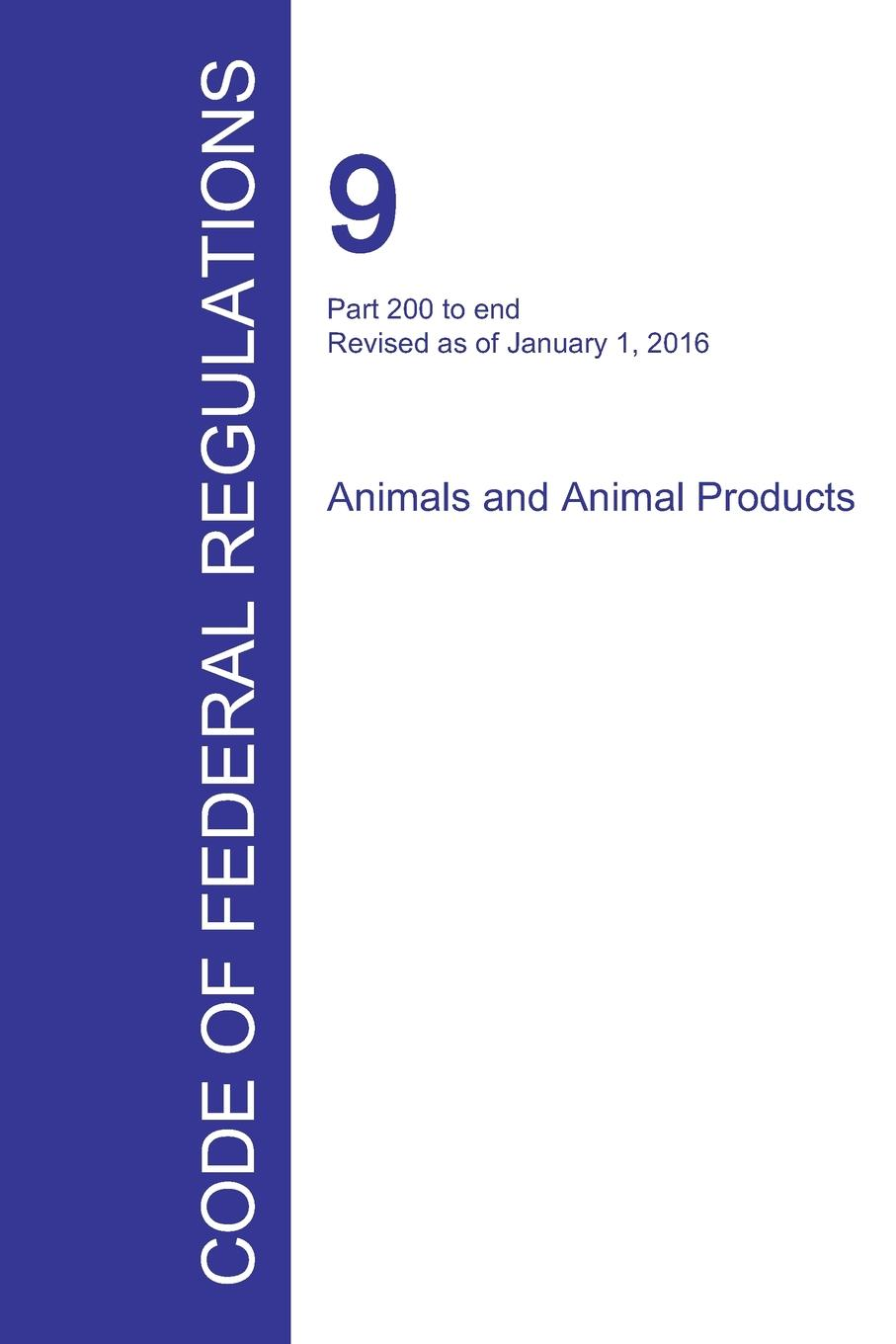 Code of Federal Regulations Title 9, Volume 2, January 1, 2016