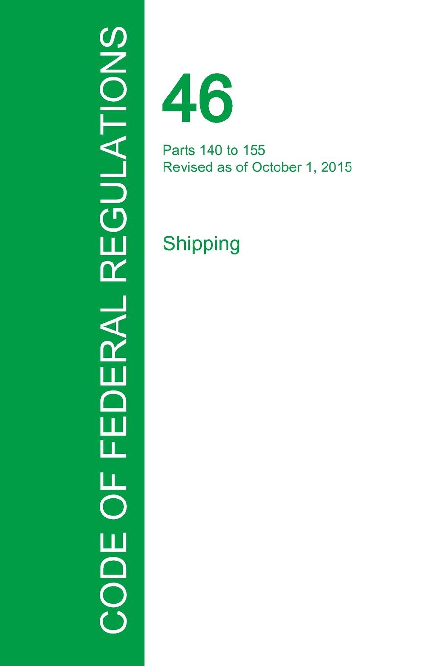 Code of Federal Regulations Title 46, Volume 5, October 1, 2015
