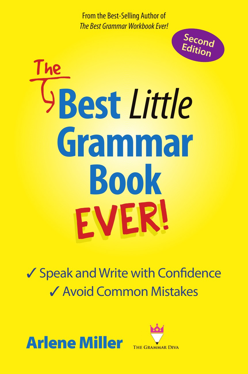 Фото - Arlene Miller The Best Little Grammar Book Ever. Speak and Write with Confidence / Avoid Common Mistakes, Second Edition random house webster s grammar usage and punctuation