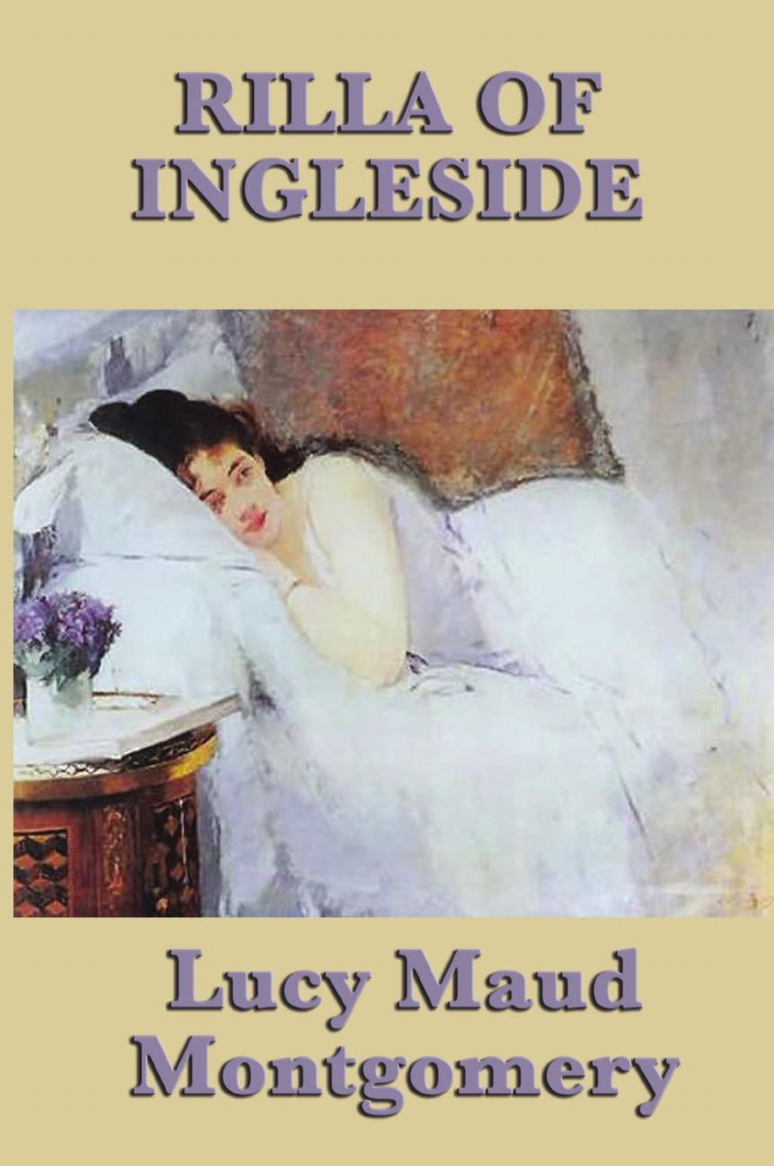 лучшая цена Lucy Maud Montgomery Rilla of Ingleside
