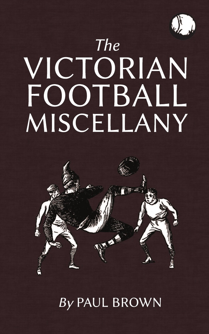 Paul Brown The Victorian Football Miscellany ask your uncle football trivia