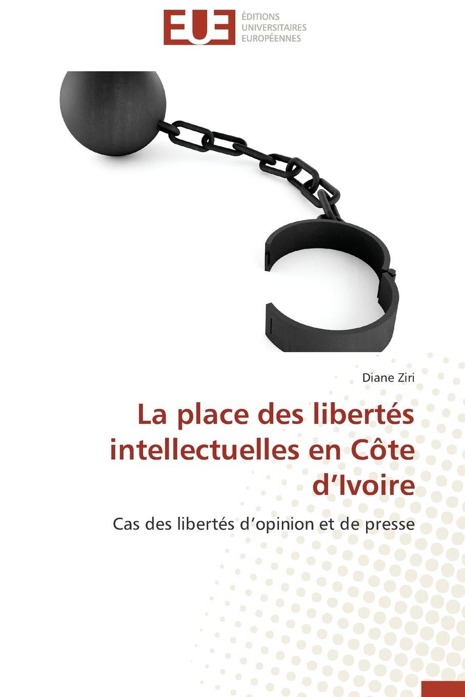 ZIRI-D La place des libertes intellectuelles en cote d ivoire victor de jouy l hermite en italie t 2